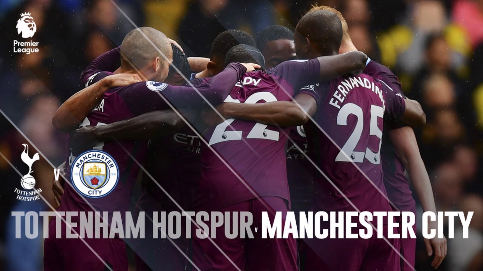 Tottenham - Manchester City.