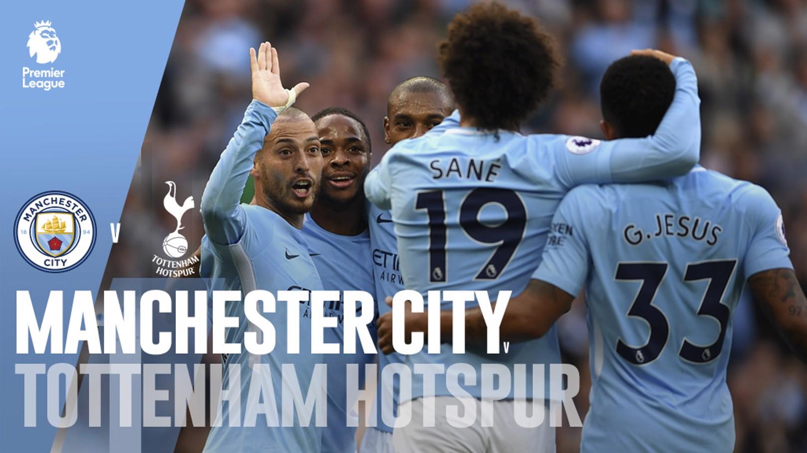 Manchester City - Tottenham Hotspur.