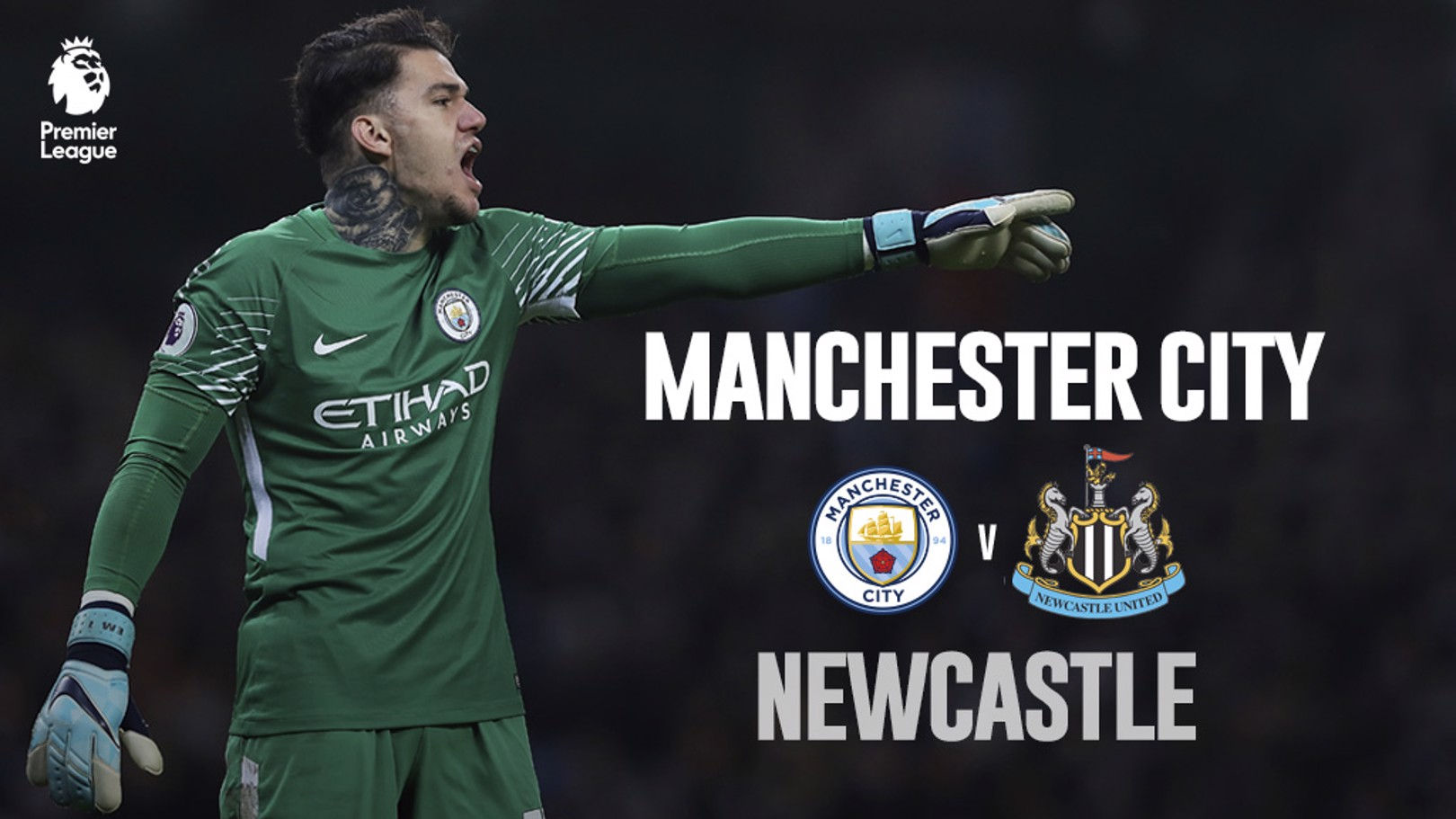 Newcastle x Man City Ederson