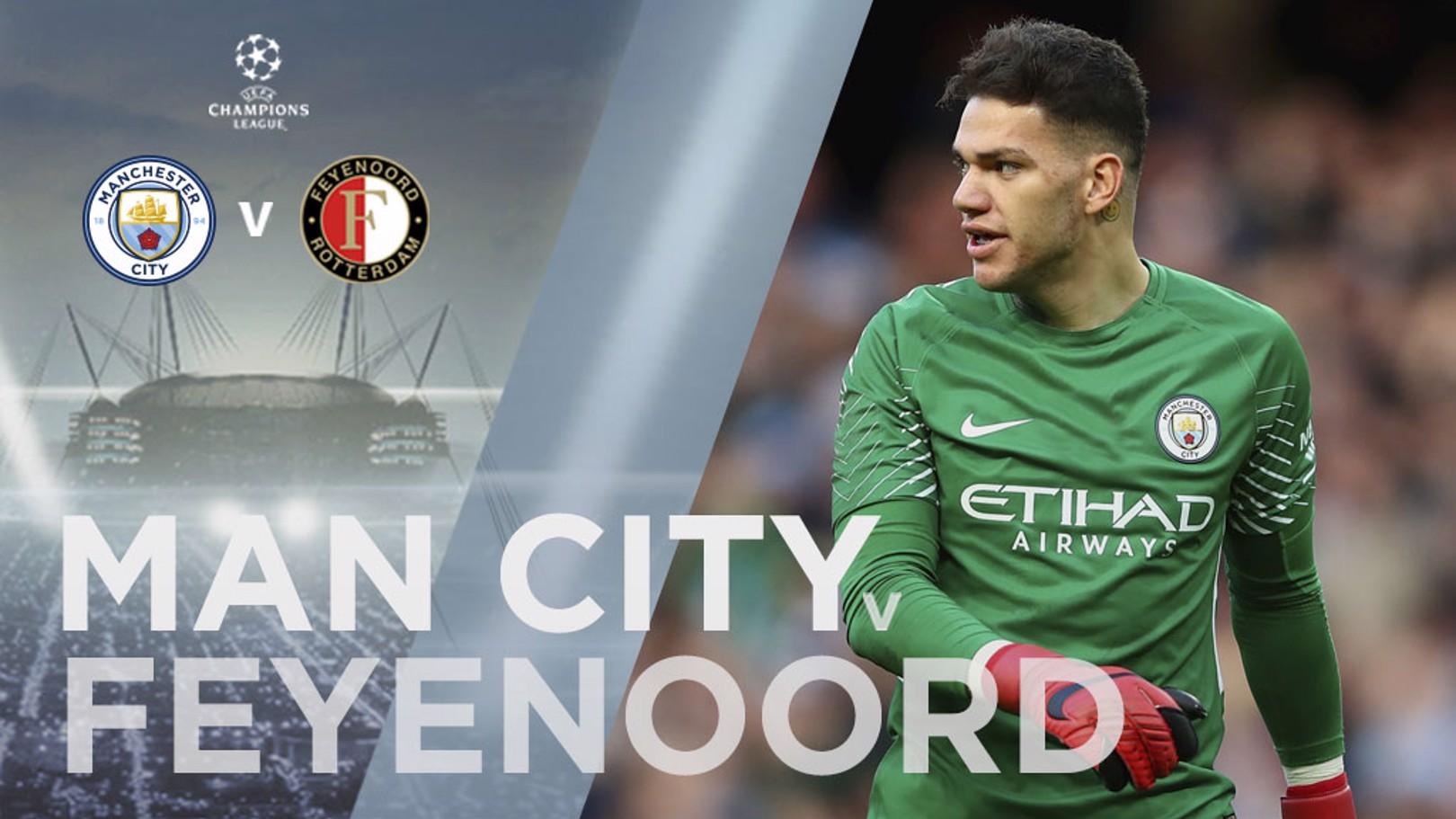 Man City x Feyenoord Ederson