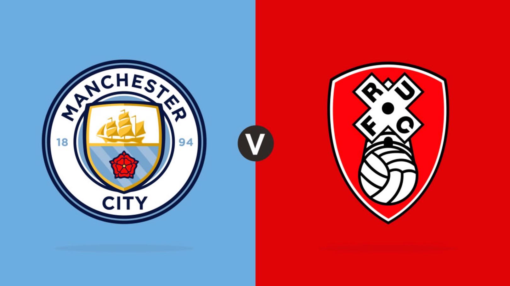 Man City - Rotherham United.