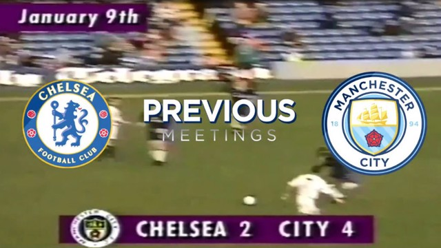 PREVIOUS MEETINGS: The best encounters between Chelsea and Manchester City