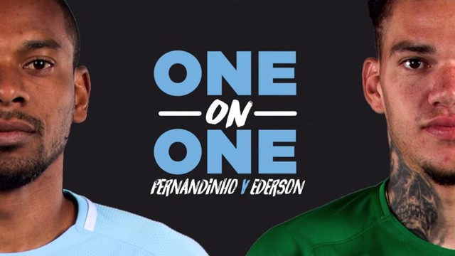 ONE ON ONE: Fernandinho v Ederson