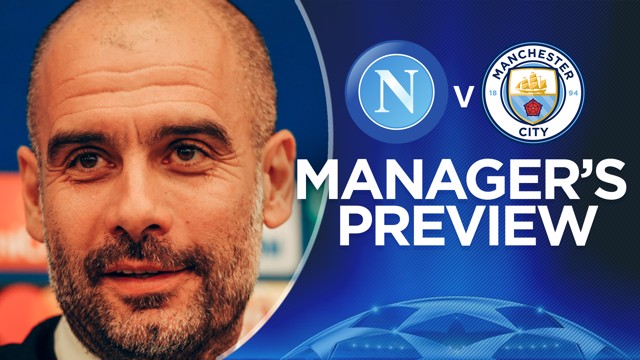 CHAMPIONS LEAGUE: Pep has addressed the press ahead of Wednesday's game against Napoli