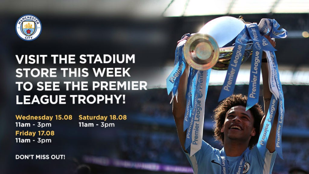 TROPHY TIME: Come and see the PL trophy at the City store this week