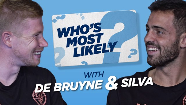 WHO'S MOST LIKELY: Bernardo and KDB take part in the latest episode