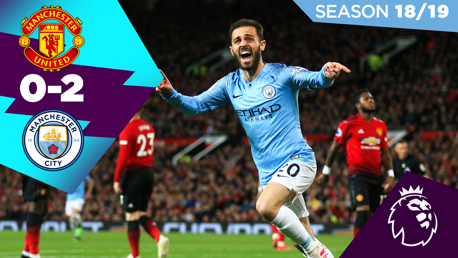 United 0-2 City: Full match replay 2018/19