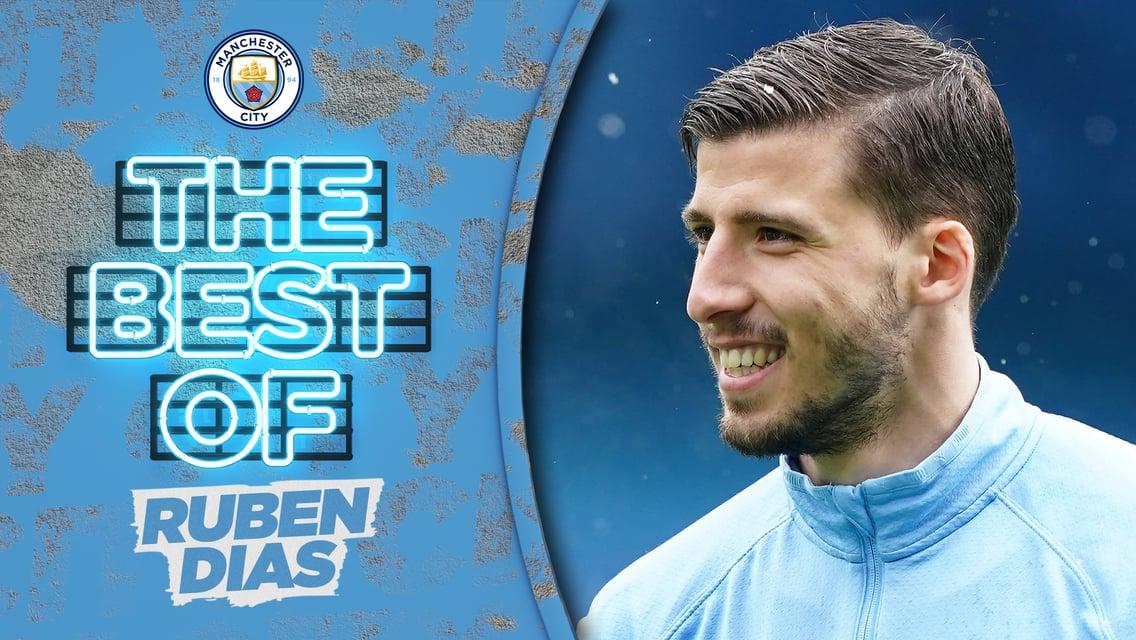 The best of Ruben Dias