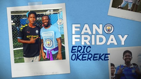 Fan Friday: เอริค โอเคเรเก้ แข้งไทย-ไนจีเรีย ผู้มีซิตี้เป็นแรงบันดาลใจ