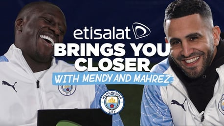 "Etisalat Brings You Closer: ถามมาตอบไป กับ ""ริยาด มาห์เรซ"" และ ""เบนจามิน เมนดี้"""