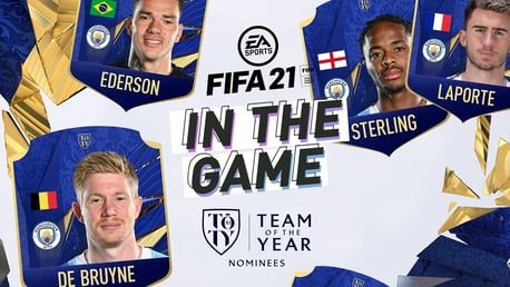 Ederson, Laporte, De Bruyne and Sterling in TOTY | In the Game