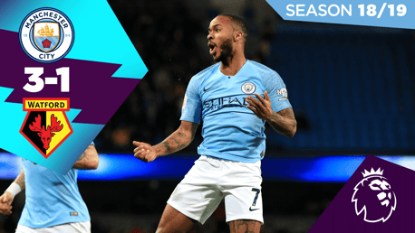 City 3-1 Watford: Full match replay 2018/19