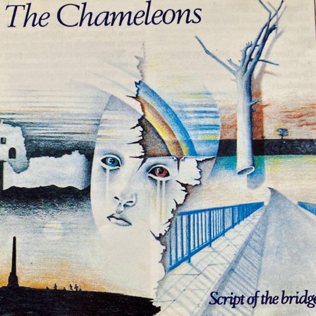 DEBUT: Script of the Bridge, The Chameleons' groundbreaking first album