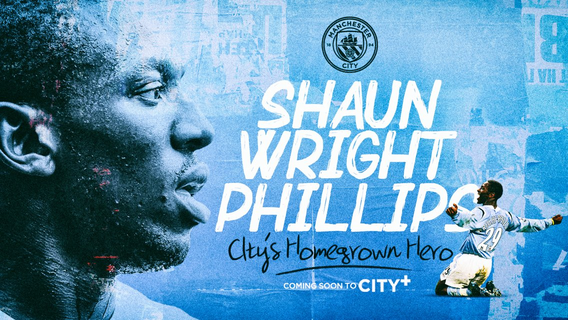 Coming soon on CITY+: Shaun Wright-Phillips - City's Homegrown Hero
