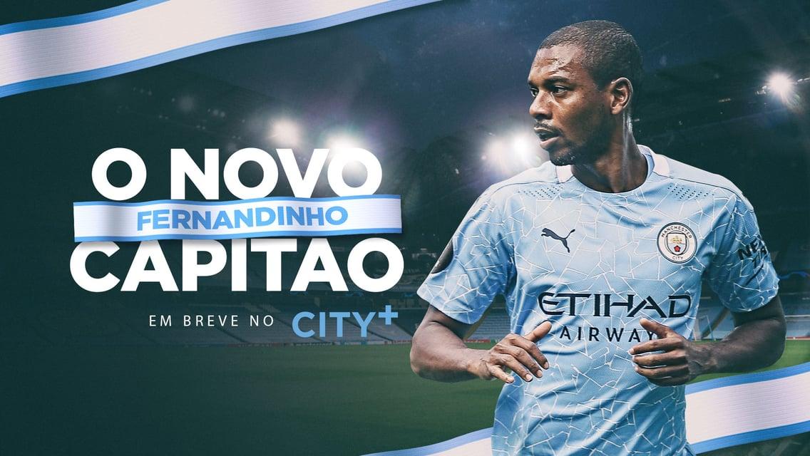 Fernandinho - O novo capitão: Em breve no CITY+