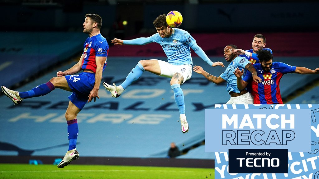 Match recap: City v Crystal Palace