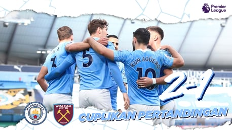City 2-1 West Ham: Cuplikan Singkat Lengkap Dengan Data Pertandingan