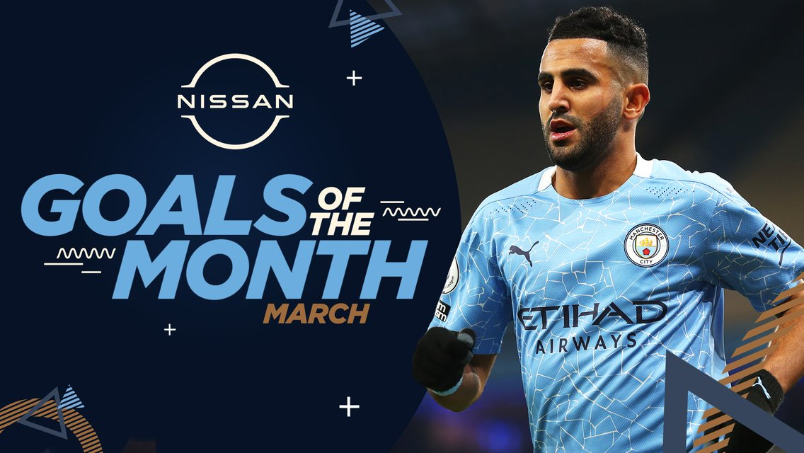 Nissan Goal of the Month: March nominations