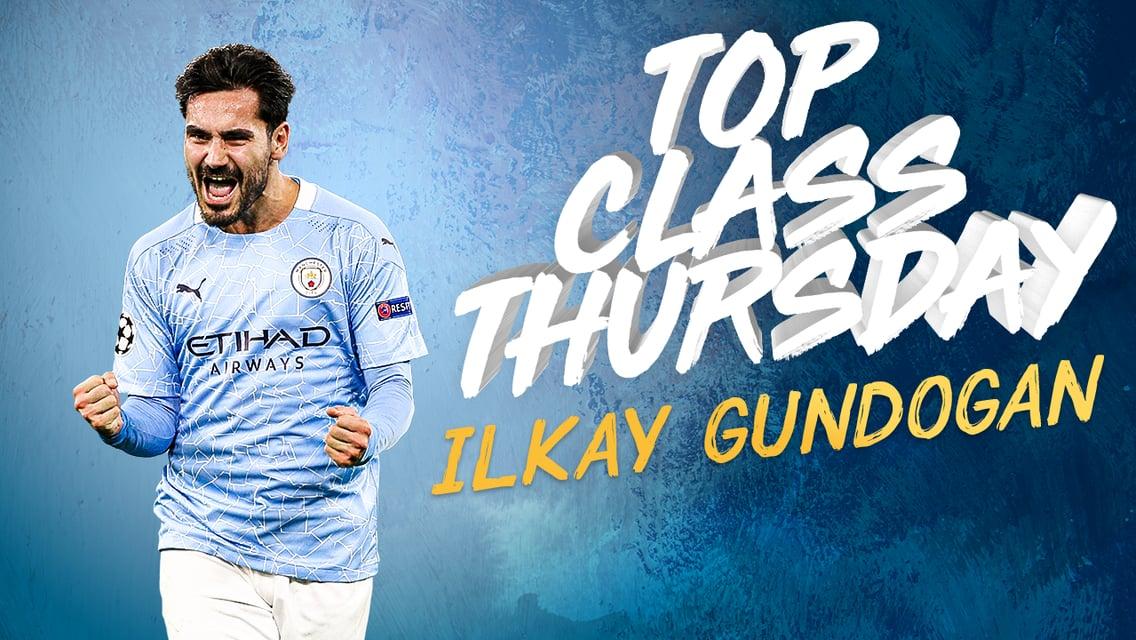 TOP CLASS THURSDAY: อิลคาย กุนโดกัน