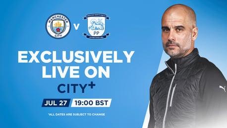 Watch City v Preston North End live on CITY+