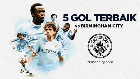 5 Gol Terbaik vs Birmingham City