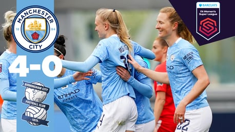 FA 여자슈퍼리그 H/L | CITY 4–0 버밍엄