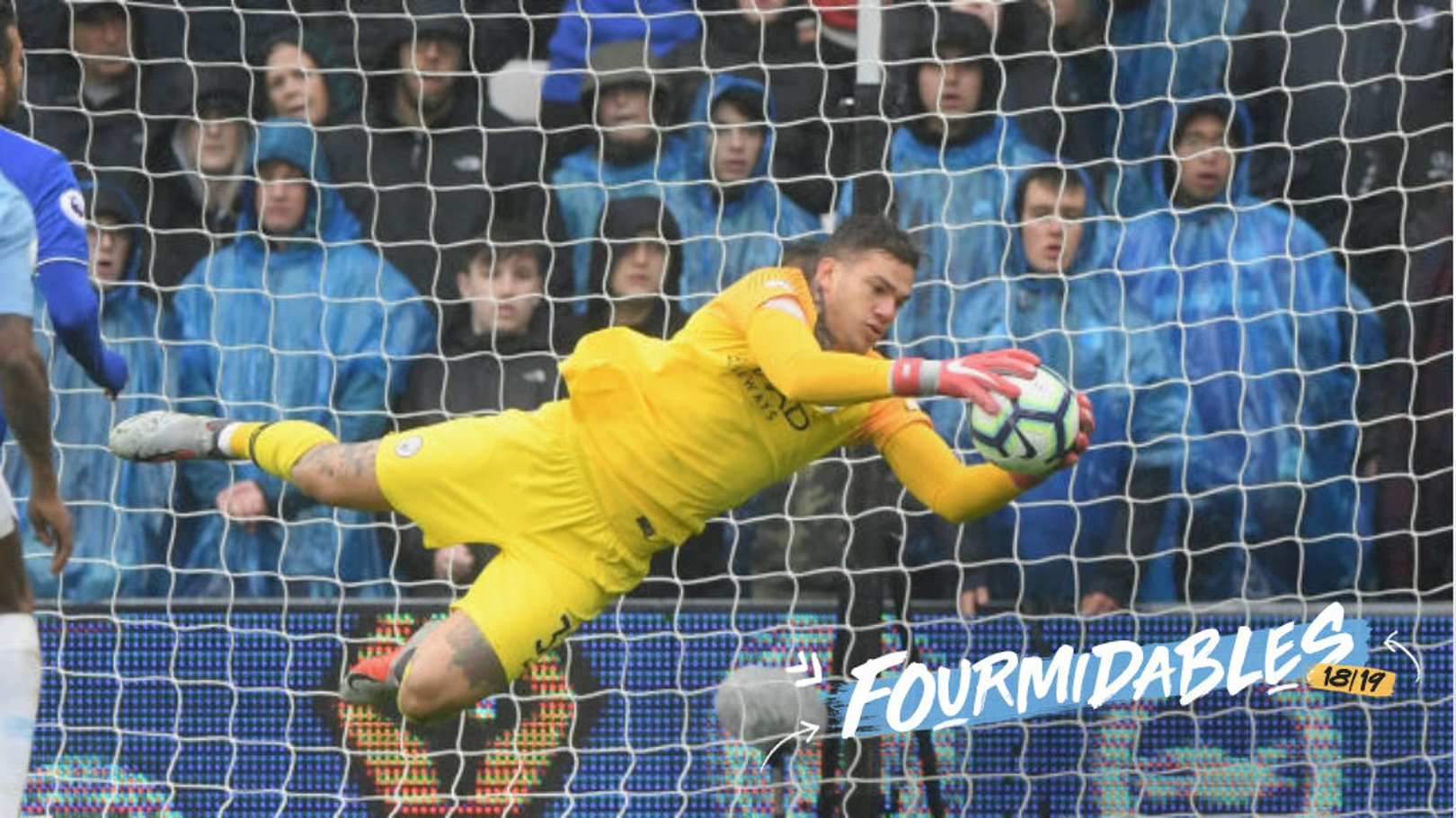 City's Fourmidables in focus: Ederson