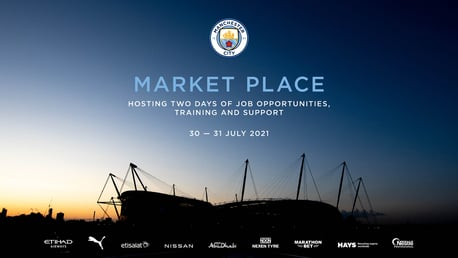 Secure your FREE ticket for Manchester City's 'Market Place' Jobs Fair on 30th and 31st July.