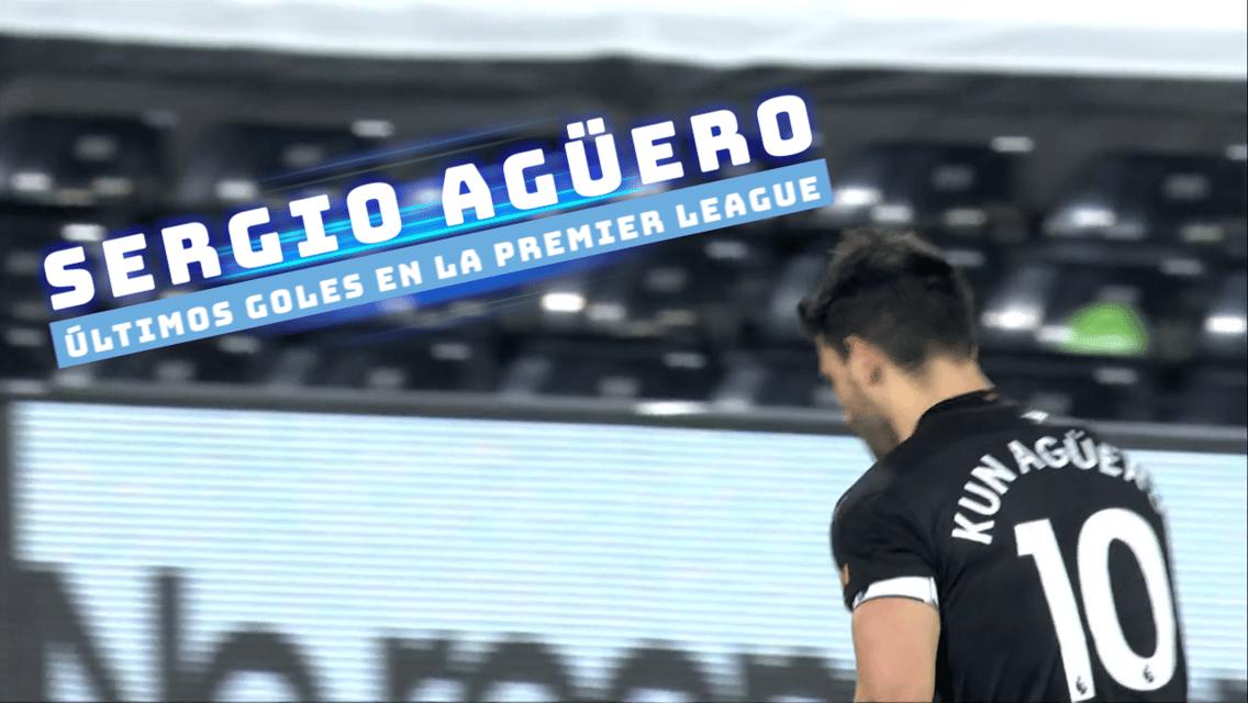 Sergio Agüero: últimos goles en la Premier League
