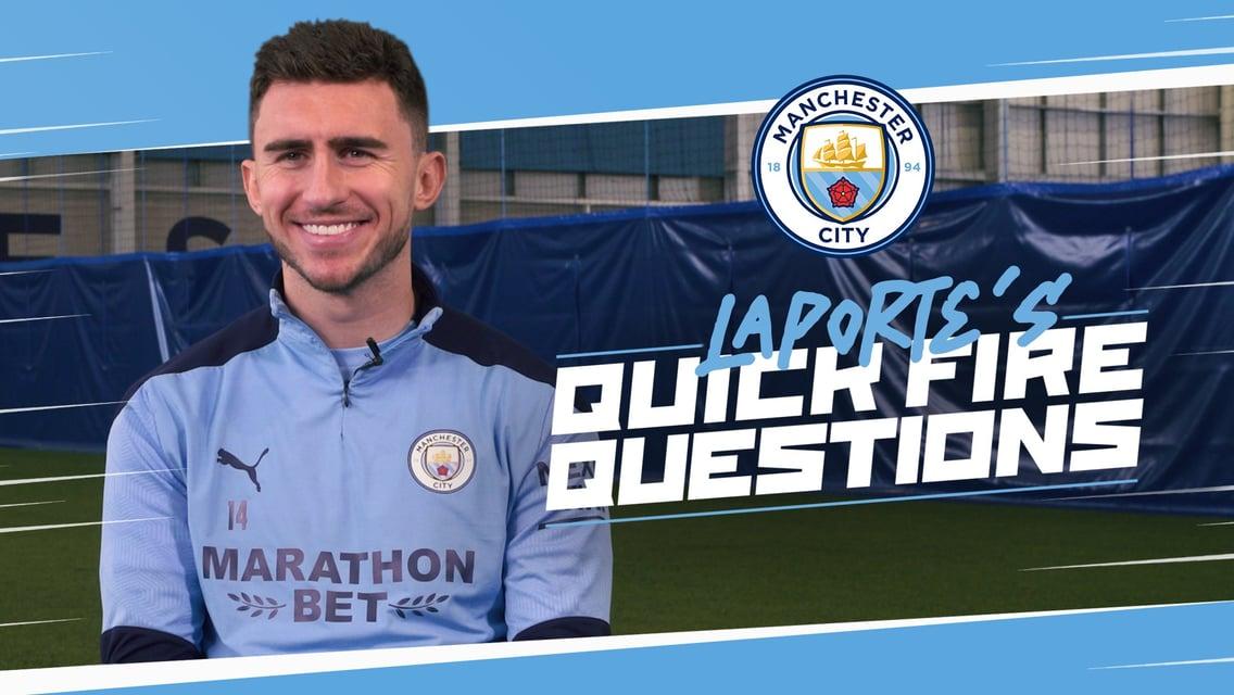 Aymeric Laporte: Quickfire questions