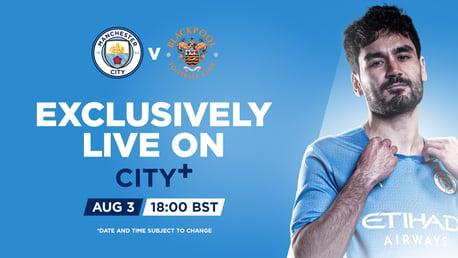 City Akan Menjamu Blackpool pada Laga Pra-Musim Live di CITY+