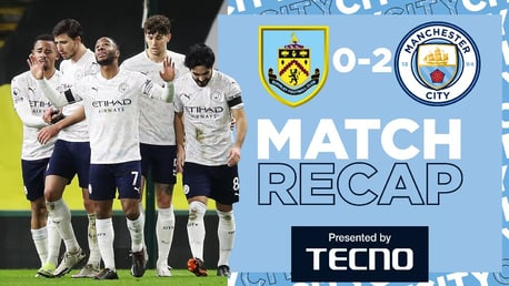 Burnley 0-2 City: Match Recap