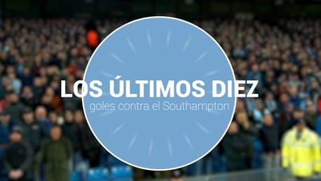Los últimos 10 goles ante Southampton