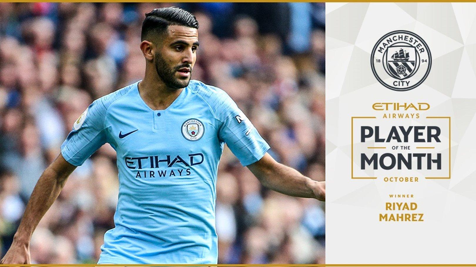 Mahrez voted October Etihad Player of the Month