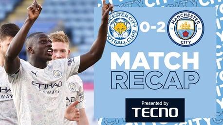 Leicester 0-2 City: Match Recap