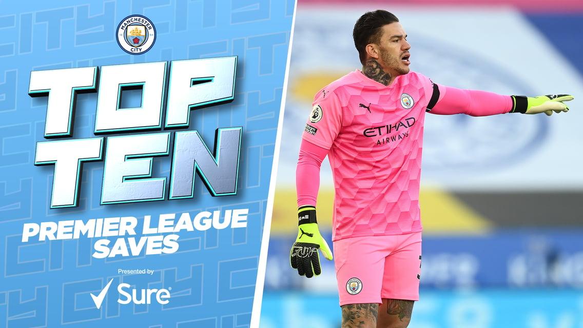 City's top 10 Premier League saves
